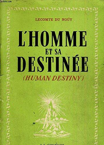 L'homme et sa destinée par Lecomte du Nouy