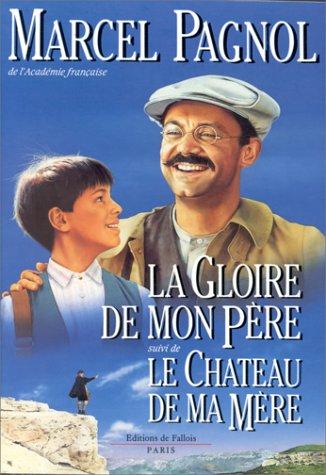 Gloire de mon père (La)   Pagnol, Marcel (1895-1974). Auteur