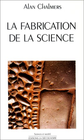 La Fabrication de la science