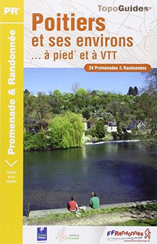 Poitiers et ses environs à pied 2012- 86 - pr - p861 par Collectif