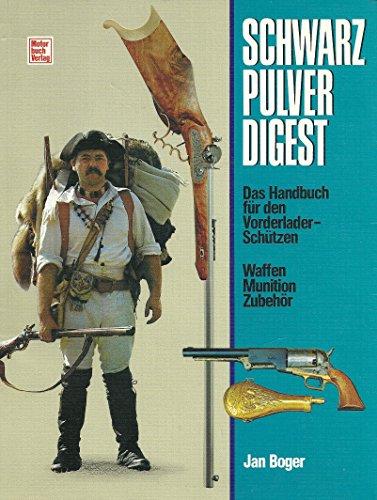Schwarzpulver-Digest