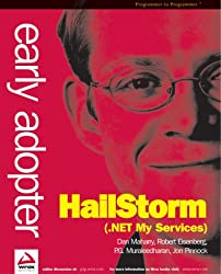 Early Adopter Hailstorm (.NET My Services)