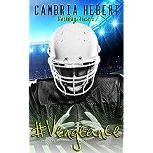 #Vengeance: Hashtag #2