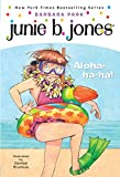 Junie B. Jones #26: Aloha-ha-ha!
