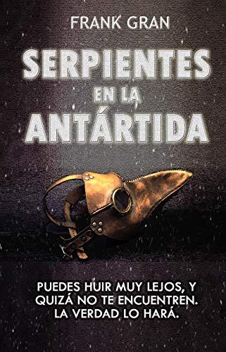 Serpientes en la Antártida por Frank Gran