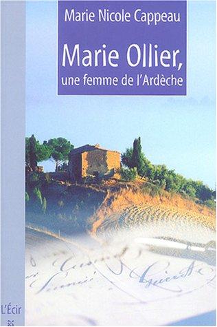 "<a href=""/node/126"">Marie Ollier, une femme de l'Ardèche</a>"