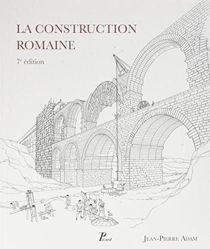 La construction romaine : Matriaux et techniques