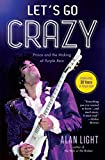Let's Go Crazy: Prince and the Making of - Best Reviews Guide