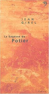 La Sagesse du Potier par Jean Girel