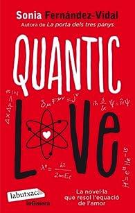 Quantic Love par Sonia Fernández-Vidal