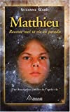 Matthieu - Raconte-moi ta vie au paradis
