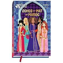 Kinra Girls - Échec et mat au Maroc