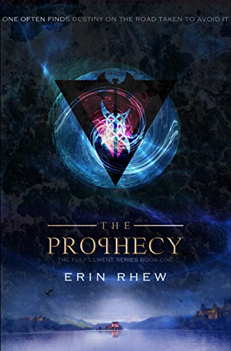 The Prophecy (The Fulfillment Series Book 1) (English Edition)
