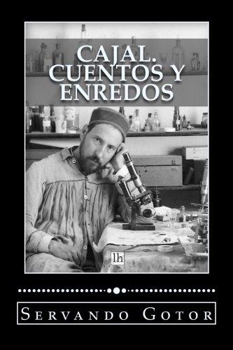 Cajal. Cuentos y enredos (Lecturas hisp?nicas)