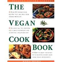 The Vegan Cookbook (The Healthy Eating Library)