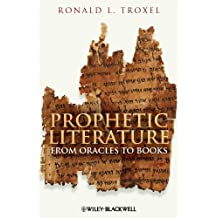 Prophetic Literature: From Oracles to Books (English Edition)