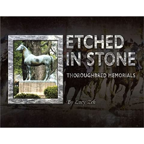 Etched in Stone: Thoroughbred