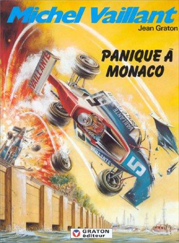 Michel Vaillant, tome 47 : Panique à Monaco par Jean Graton (Cartonné)