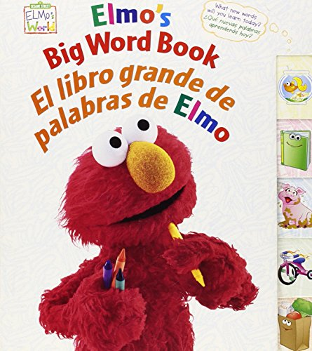 Elmo's Big Word Book/El Libro Grande De Palabras De Elmo (Sesame Street Elmo's World (Board Books))