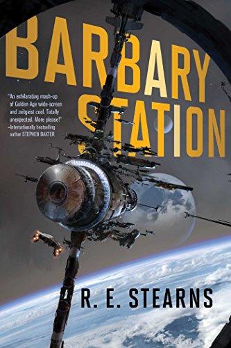 Barbary Station (Shieldrunner Pirates Book 1) (English Edition) par R. E. Stearns