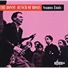 Bonny Bunch of Roses by Seamus Ennis
