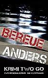 Bereue & Anders Krimi two Go: Zwei Regionalkrimis (Familie Schmidtke & Co-Reihe Band 1 + 2)