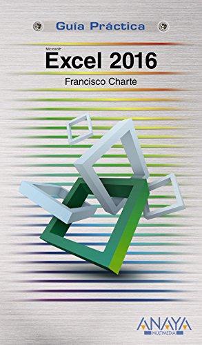 Excel 2016 por Francisco Charte Ojeda