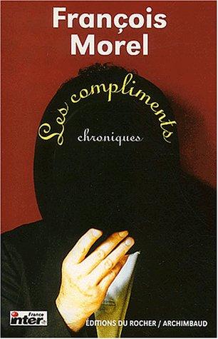 Les Compliments par François Morel
