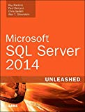 Microsoft SQL Server 2014 Unleashed: Micro SQL Serve 2014 Unlea (English Edition)