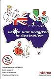 Leben und arbeiten im Ausland: Leben und arbeiten in Australien