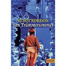 Ein Trümmersommer: Roman