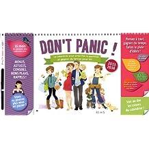Don't panic 2013/2014 ! Simplifier le quotidien : Le calendrier pour simplifier le quotidien et gagner du temps pour soi