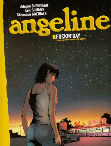 Angeline, Tome 1 : Fuckin'Day