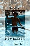 Body Remember: A Memoir