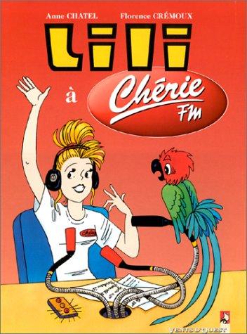 Les Nouvelles Aventures de Lili : Lili  Chrie FM