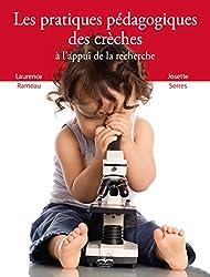 Les pratiques pédagogiques des crèches à l'appui de la recherche