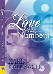 Love by the Numbers by Karin Kallmaker (2013-04-02)