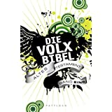 Die Volxbibel: Altes Testament Band 1