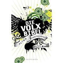 Die Volxbibel: Altes Testament Band 1 (German Edition)