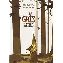 Gris a traves de los otonos/ Gris Through the Autumns