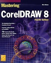 Mastering CorelDRAW 8, w. CD-ROM