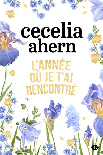L'année où je t'ai rencontré (Milady Feel Good Books) (French Edition)