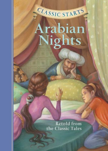 Arabian Nights: Retold from the Classic Tales (Classic Starts)