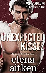 Unexpected Kisses (A Castle Mountain Lodge Romance Series Book 1) (English Edition)