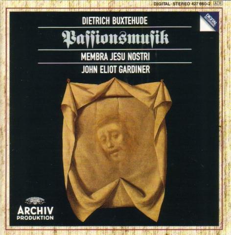 buxtehude-membra-jesu-nostricantates-schutz-o-bone-jesu-gar-diner-engl-baroq-sol-monteverdi-choir