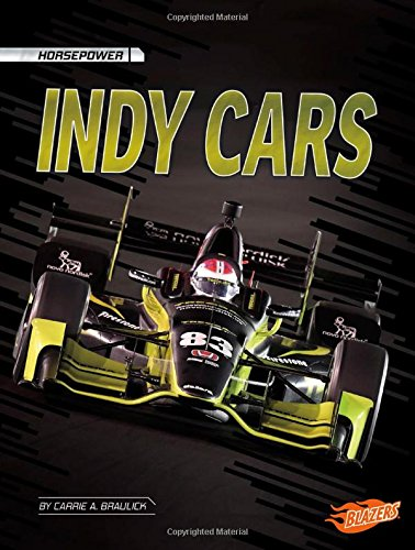 Indy Cars (Horsepower) por Carrie A. Braulick