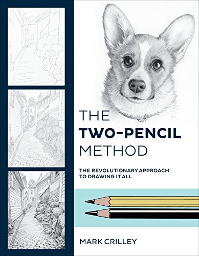 The Two-Pencil Method: The Revolutionary Approach to Drawing It All par Mark Crilley