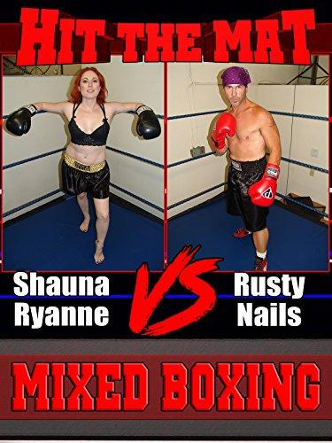 Shauna Ryanne vs Rusty - Mixed Boxing