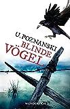 Blinde Vögel (Kaspary & Wenninger ermitteln, Band 2)