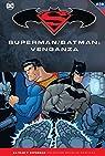 Batman y Superman - Colección Novelas Gráficas número 23: Superman/Batman: Venganza par Loeb